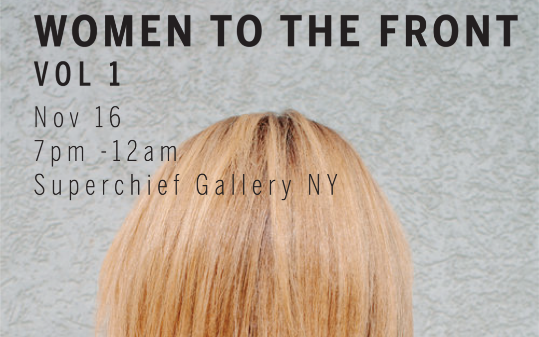 Women to the Front, Superchief Gallery NY